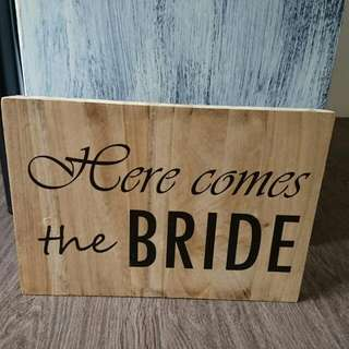 Handcrafted Vintage Wood Sign (Here Comes the Bride)