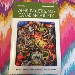 Work, Industry, And Canadian Society - Harvey J. Krahn