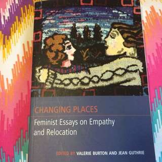 Changing Places| Feminist Essays On Empathy And Relocation - Valerie Button And Jean Guthrie