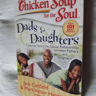 Chicken Soup For The Soul : Dads And Daughters
