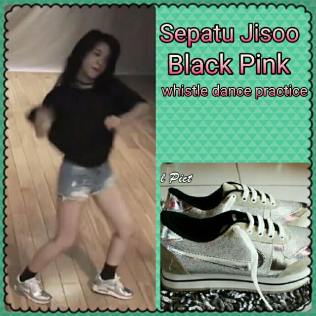 Sepatu Jisoo Blackpink Whistle Dance Practice Black Pink Kpop