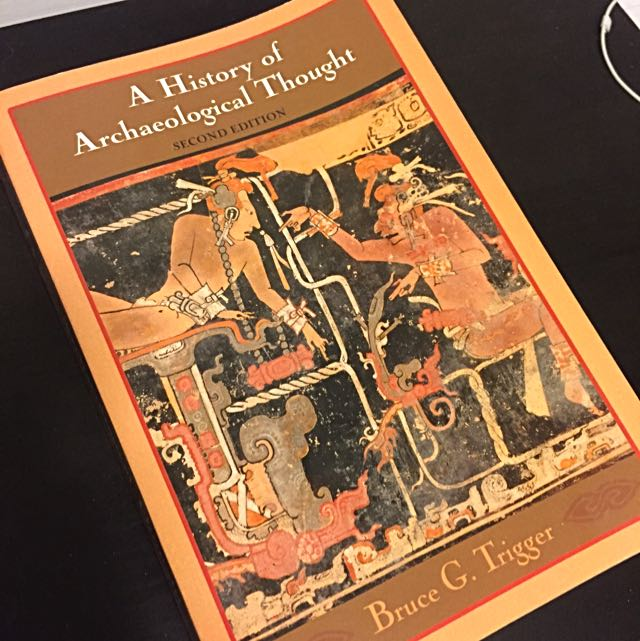 A History Of Archaeological Thought 2nd Ed