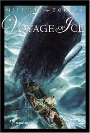 Voyage of Ice (Chronicles of Courage (Yearling))