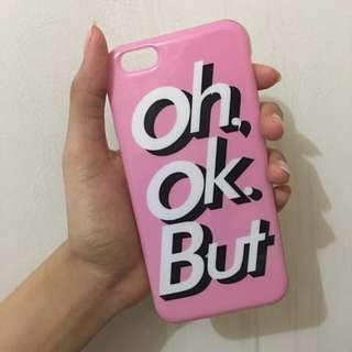 Soft Case 'OH OK BUT' For Iphone 6/6s