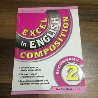 Excel In English Composition Sec 2 Educational Publishing House Pte Ltd