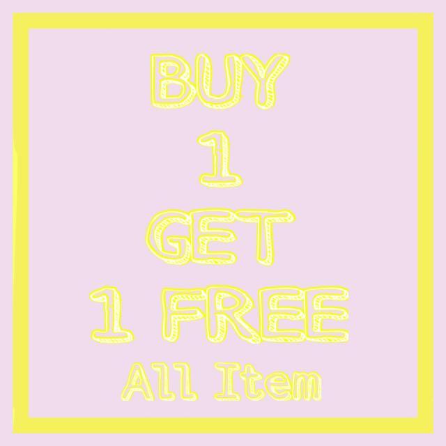 BUY 1 Get 1 Free Promo!
