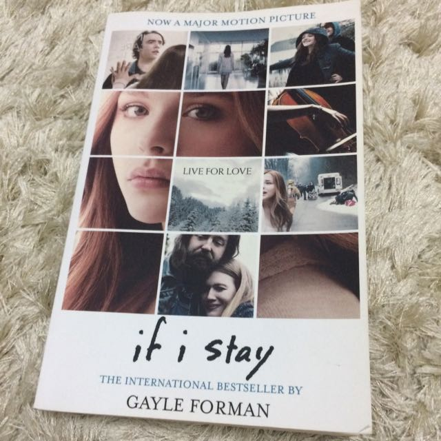If I Stay - Gayle Forman