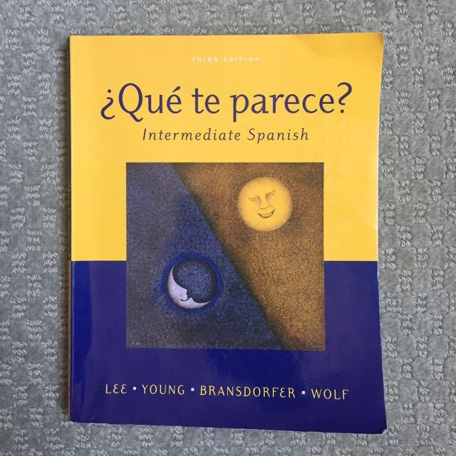 ¿Qué Te Parece? Intermediate Spanish Textbook