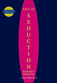 The Concise Art of Seduction (The Robert Greene Collection)
