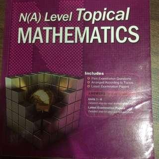 N(A) Level Topical Mathematics Ten Year Series 2005-2014