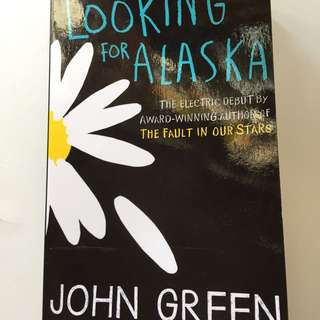 Lookimg For Alaska Book John Green