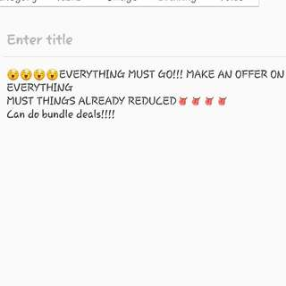 EVERYTHING MUST GO!!!!