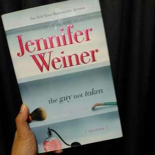 The Guy Not Taken By Jennifer Weinr
