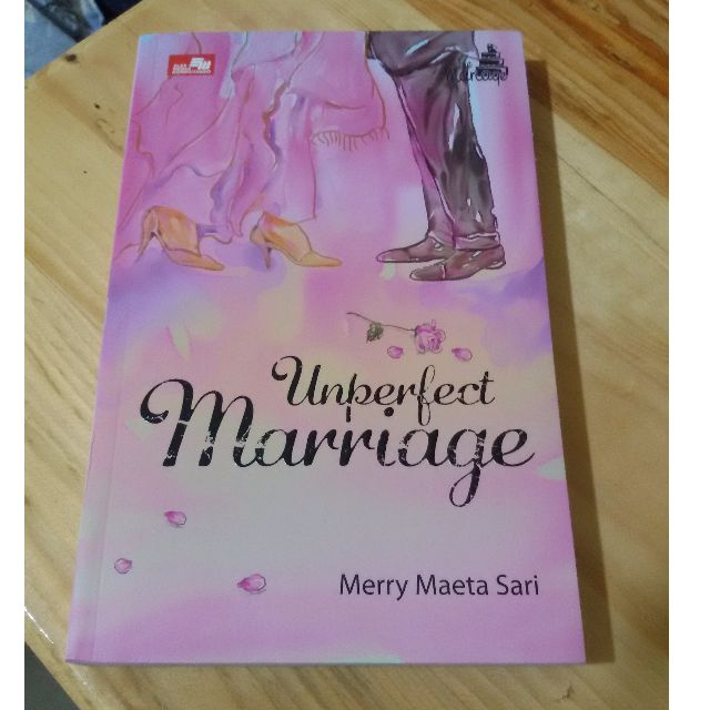 Unperfect Marriage (Merry Maeta Sari)