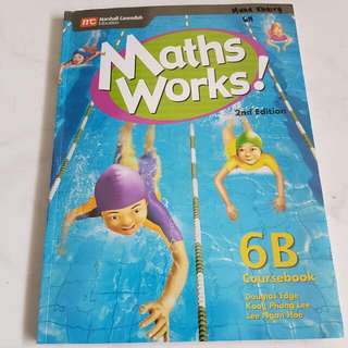 To Give Away: Marshall Cavendish Education  Maths Works! 6B Coursebook. 2nd Edition