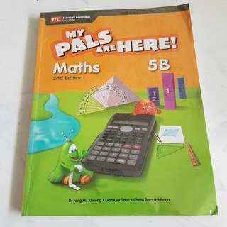 To Give Away: My Pals Are Here! MATHS 2nd Edition Primary 5B