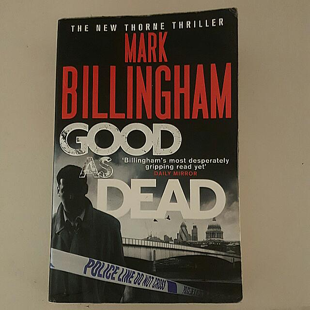 Good As Dead- Thriller Fiction by Mark Billingham