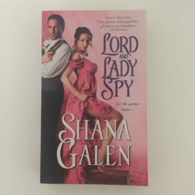 Lord And Lady Spy By Shana Calen