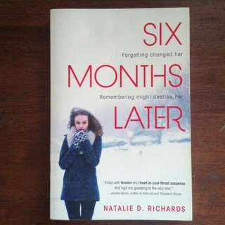 Six Months Later by Nathalie Richards