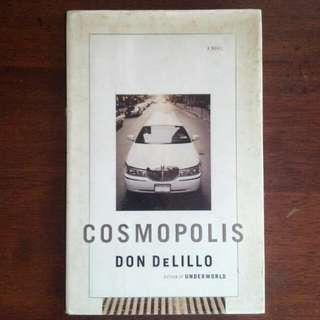 Cosmopolis by Don DeLillo