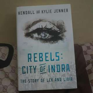 Rebels: City of Indra (by Kendall & Kylie Jenner)