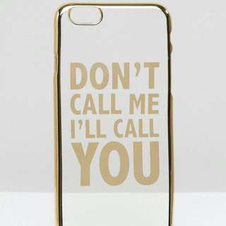 Golden Iphone 6 6s Case Dont Call Me Ill Call You