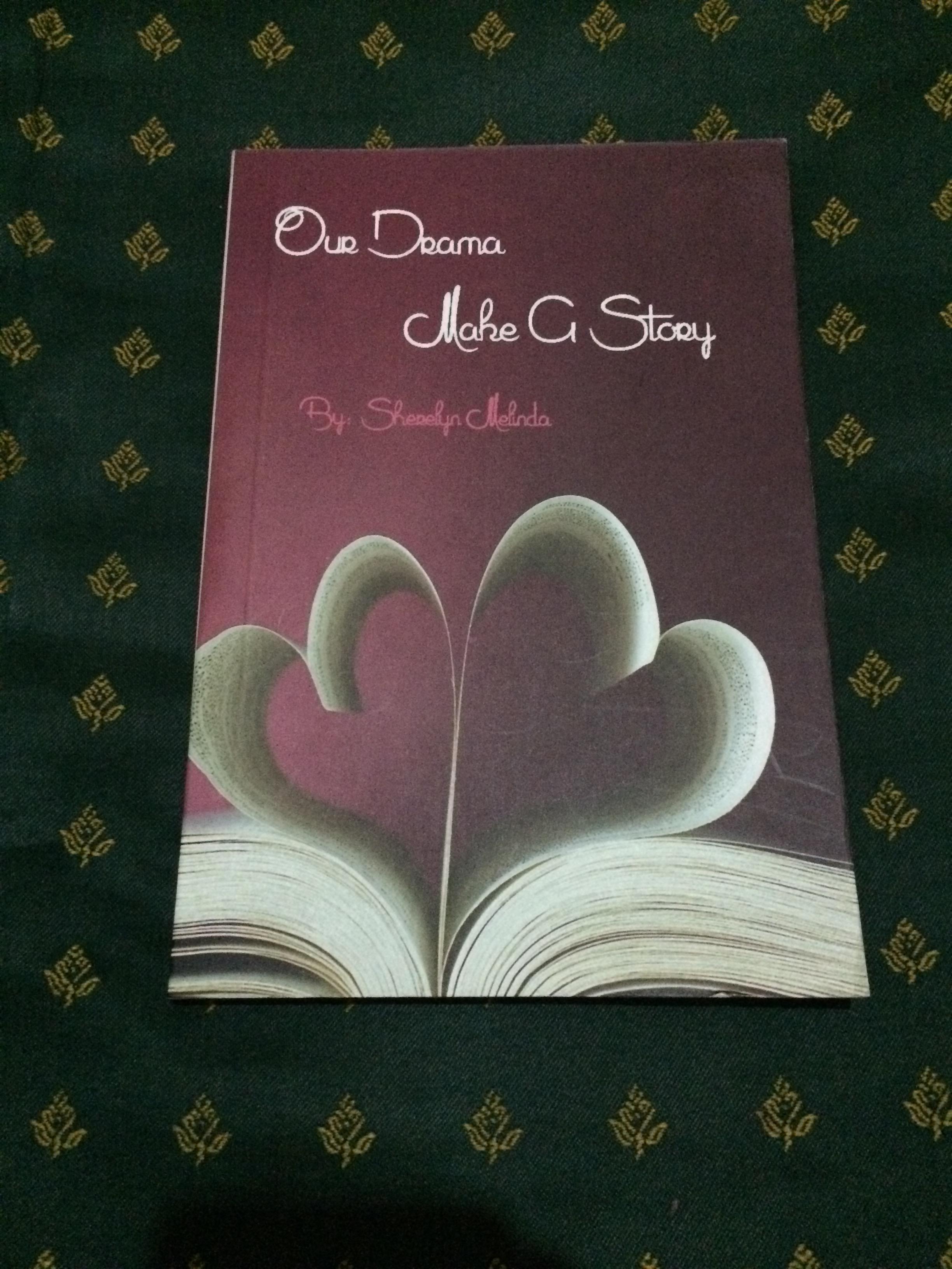 Our Drama, Make A Story (Novel)