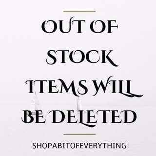 Out of Stock Items will be deleted
