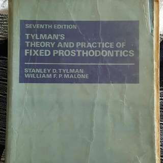 Tylmans Theory And Practice Of Fixed Prosthodontics