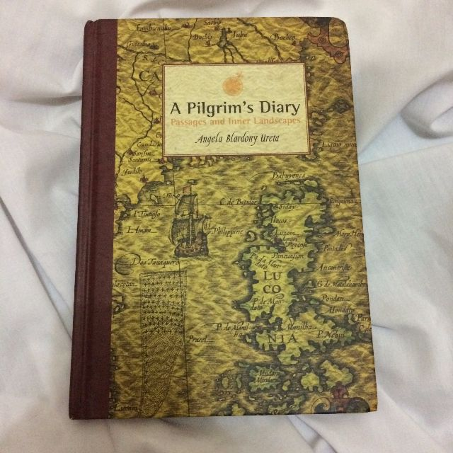 A Pilgrim's Diary: Passages and Inner Landscapes by Angela Blardony Ureta