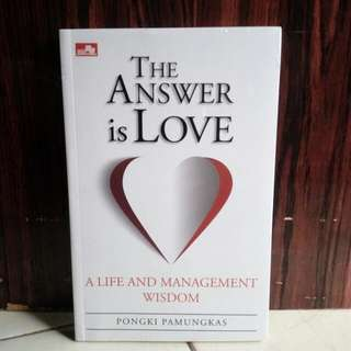 THE ANSWER IS LOVE
