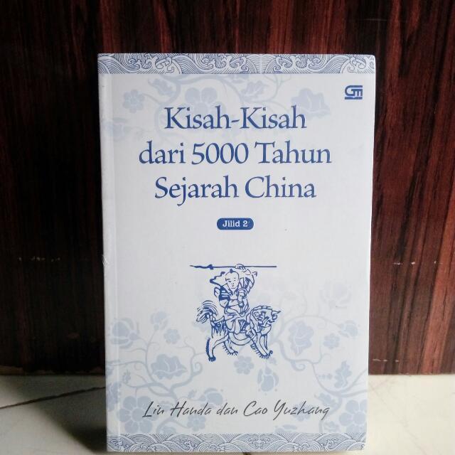 KISAH-KISAH DARI 5000 TAHUN SEJARAH CHINA (BUKU 2)