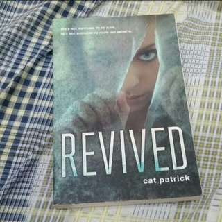 Revived By Cat Patrick [REPRICED]