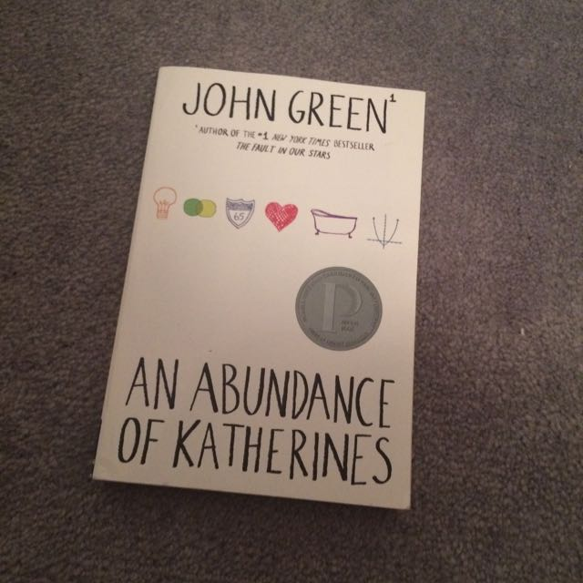 An Abundance of Katherines By: John Green