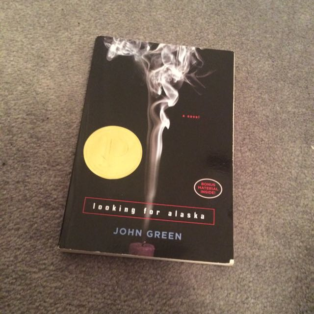 Looking for Alaska By: John Green