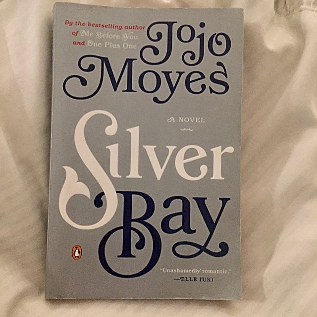Fiction: SILVER BAY (Jojo Moyes) / 2014