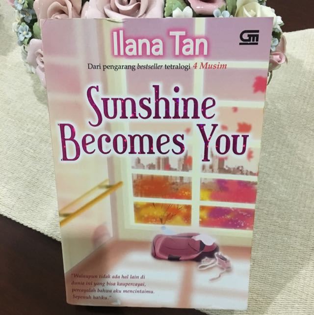 Sunshine becomes You - Ilana Tan