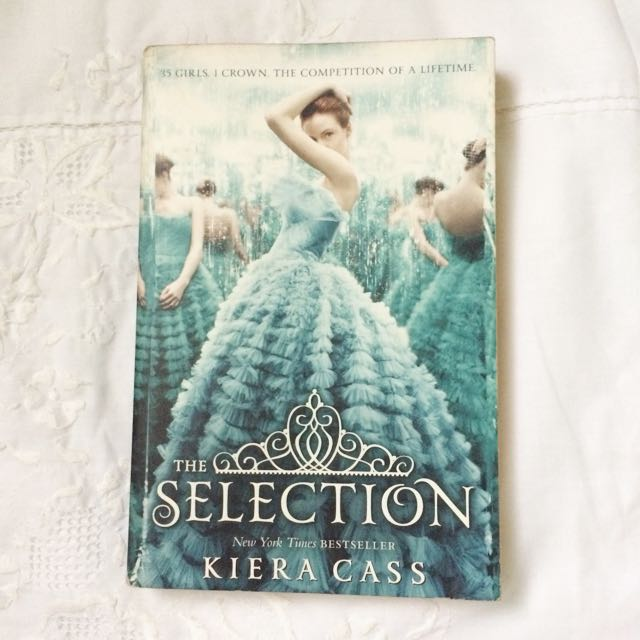 (RESERVED) The Selection By Kiera Cass