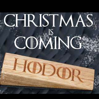 HODOR hold The Door Wedge Game Of Thrones Gift Idea Christmas
