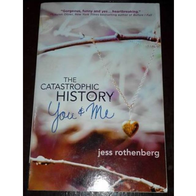 Catastrophic history of you and me by Jess Rothenberg