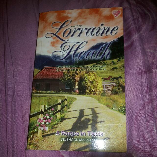 A rogue In Texas Novel By Lorraine Heath
