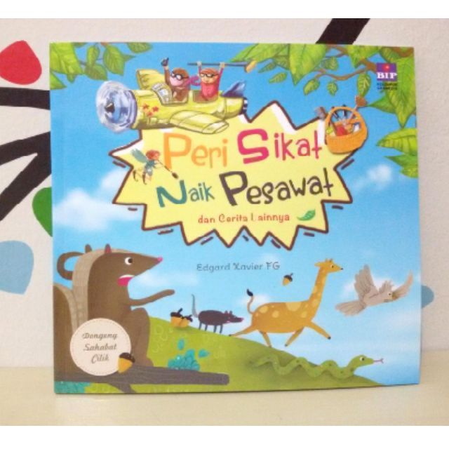 "Buku cerita anak "" Peri Sikat Naik Pesawat "" dan cerita lainnya.."