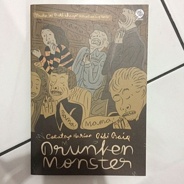 Drunken Monster Pidi Baiq
