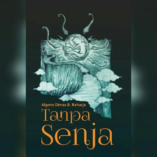 Novel: Tanpa Senja - Dimas