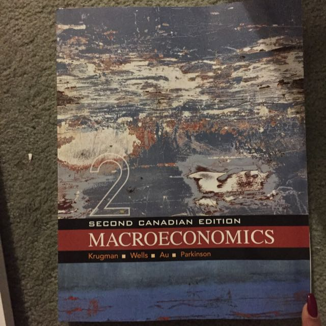 Second Canadian Edition 2 Books Microeconomics & Macroeconomics - Krugman, Wells,Au,Parkinson
