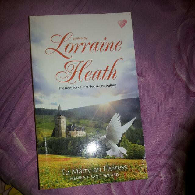 To Marry An Heiress Novel By Lorraine Heath