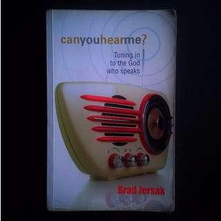 Can You Hear Me by Brad Jersak