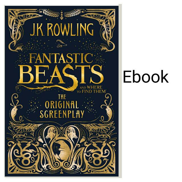 Fantastic Beasts and Where to Find them EBOOK