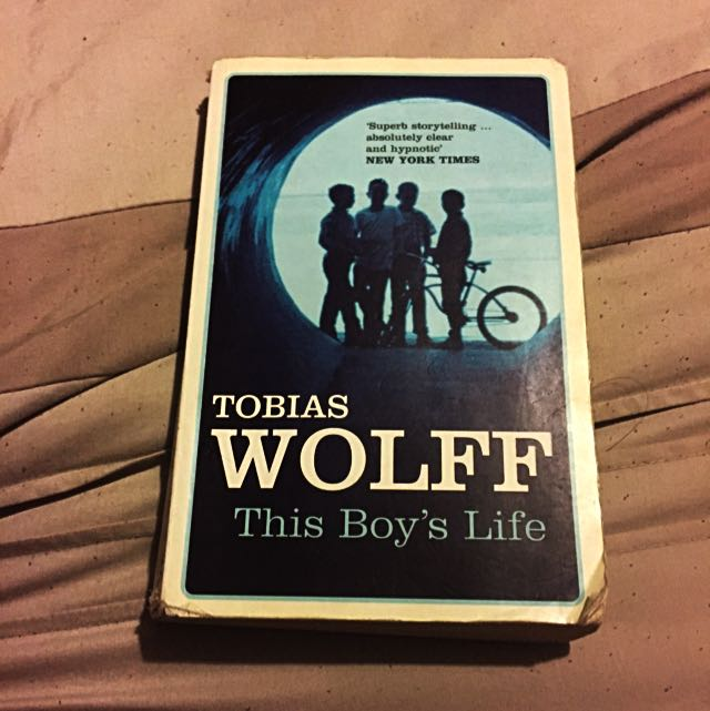 Tobias Wolf This Boys Life