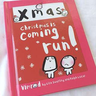 Christmas Is Coming Run! by Lisa Swerling and Ralph Lazar